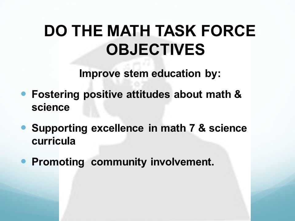 Goal 1: Raise student confidence about successfully passing math and algebra by motivating & preparing them.