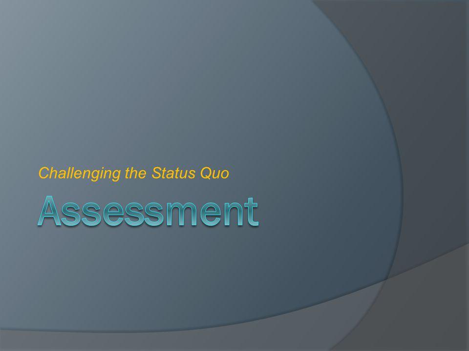 Challenging the Status Quo