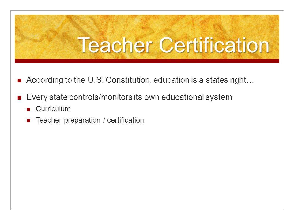 Teacher Certification According to the U.S.