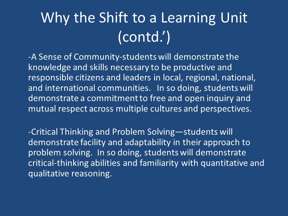 Why the Shift to a Learning Unit.