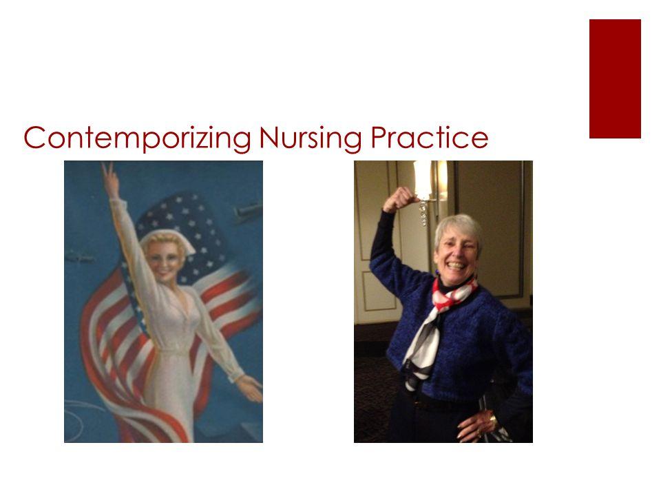 Contemporizing Nursing Practice