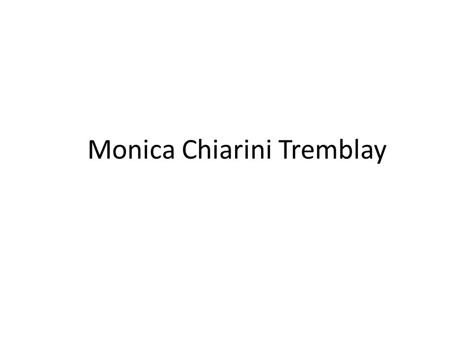 Monica Chiarini Tremblay