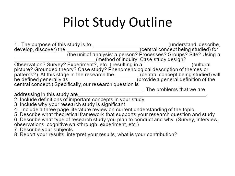 Pilot Study Outline 1.