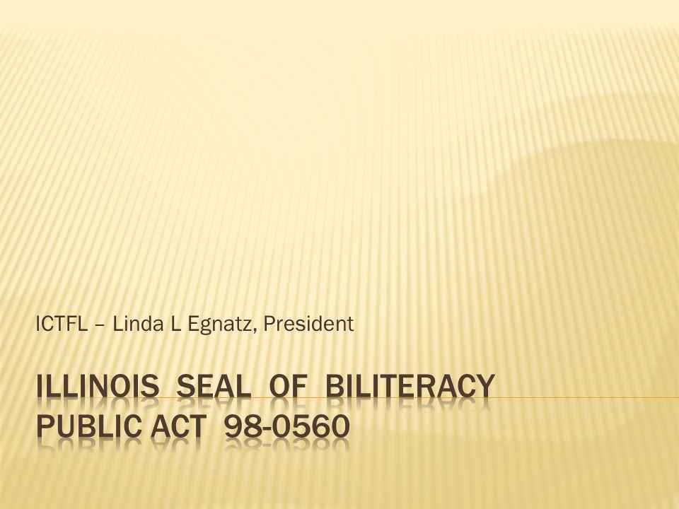 ICTFL – Linda L Egnatz, President