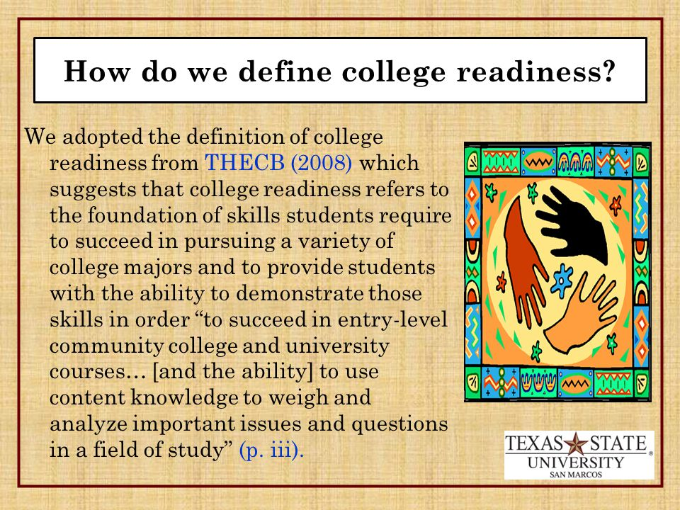 How do we define college readiness.