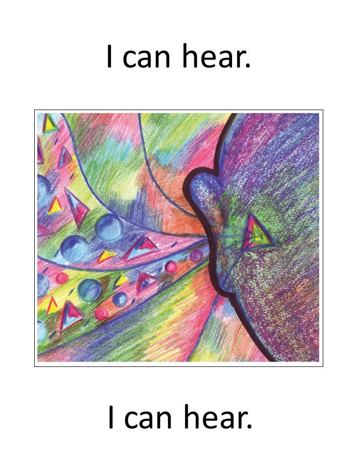 I can hear.