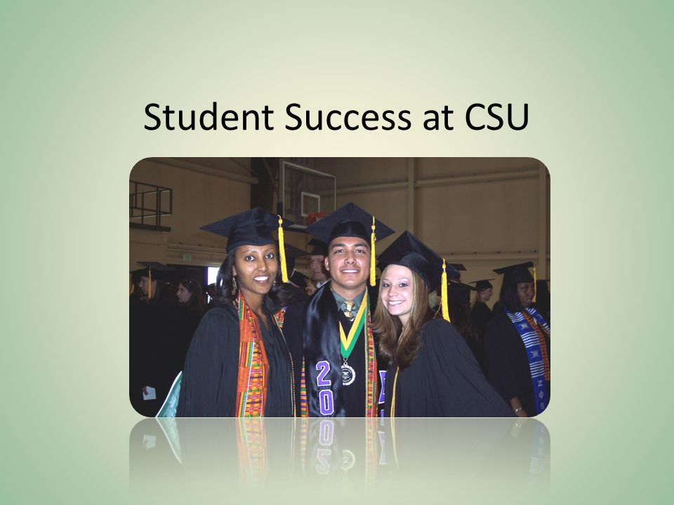 Student Success at CSU