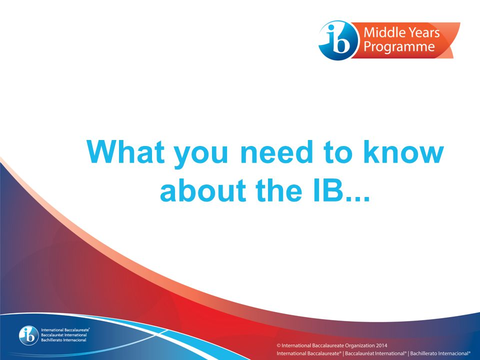 What you need to know about the IB...