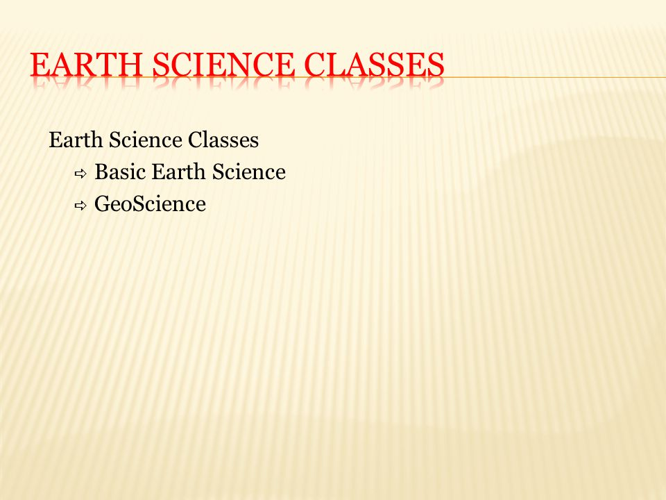 Earth Science Classes  Basic Earth Science  GeoScience