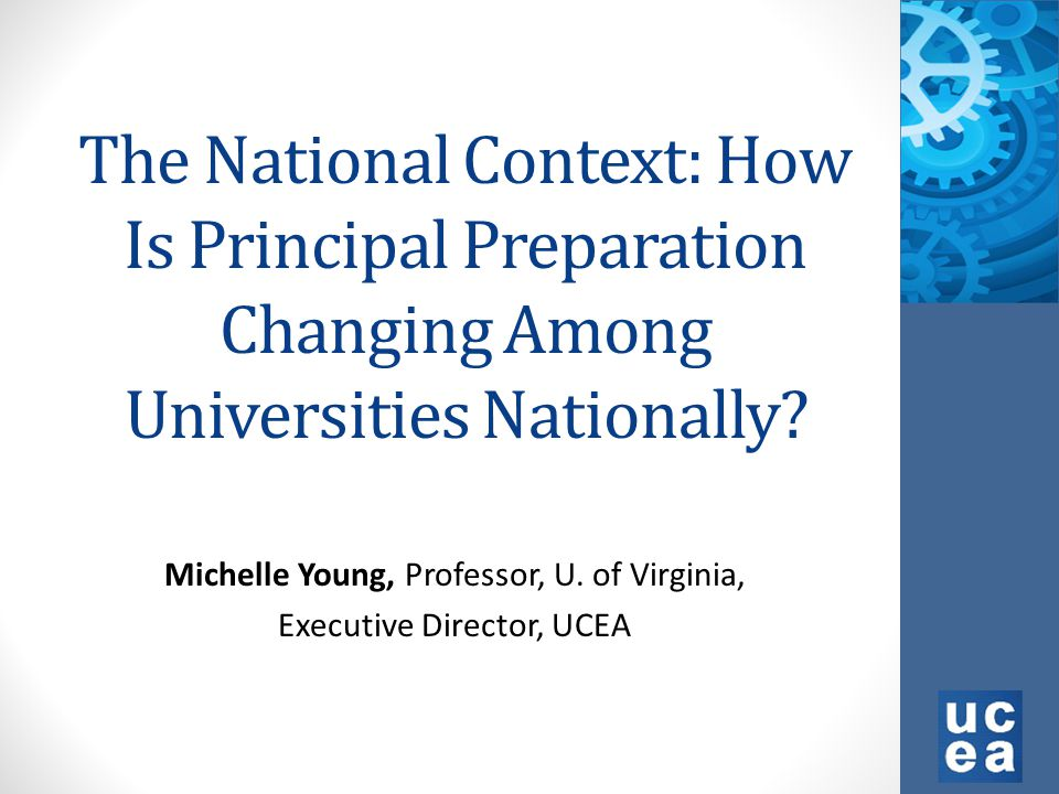 The National Context: How Is Principal Preparation Changing Among Universities Nationally.