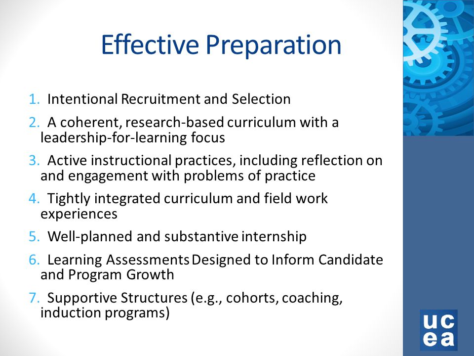 Effective Preparation 1. Intentional Recruitment and Selection 2.