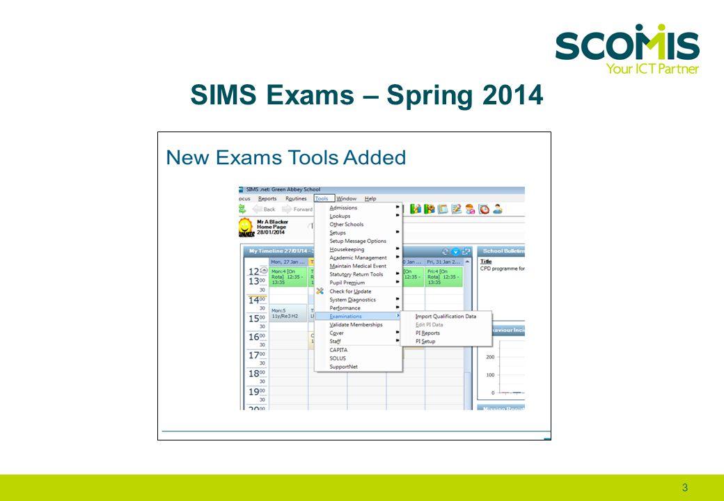SIMS Exams – Spring 2014 3