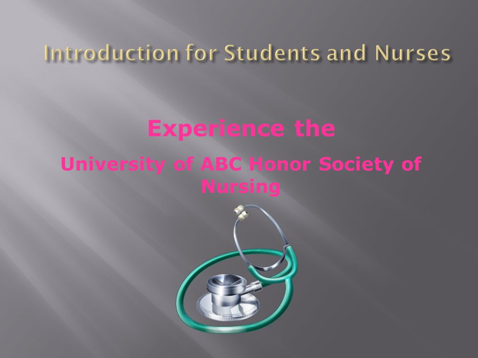 The University of ABC Honor Society of Nursing is a group of nurses who qualify to be future members of the Honor Society of Nursing, Sigma Theta Tau International (STTI) and who have organized together with the intent to form a chapter of STTI.