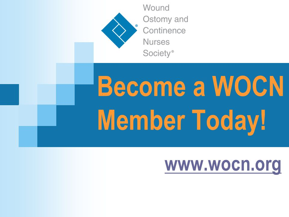 Become a WOCN Member Today! www.wocn.org