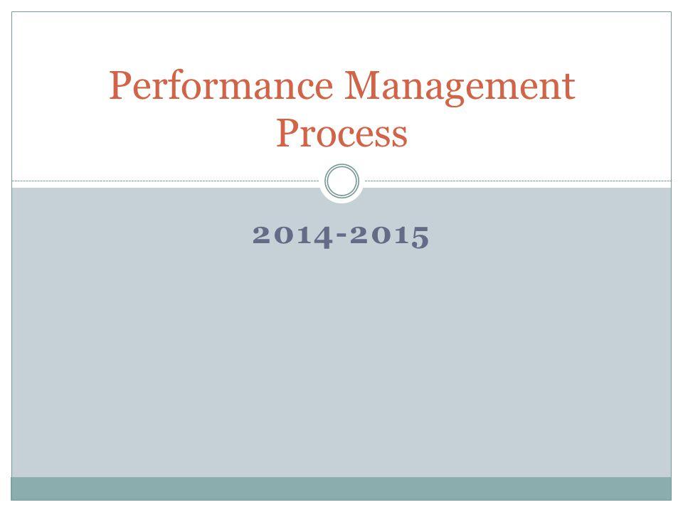 2014-2015 Performance Management Process