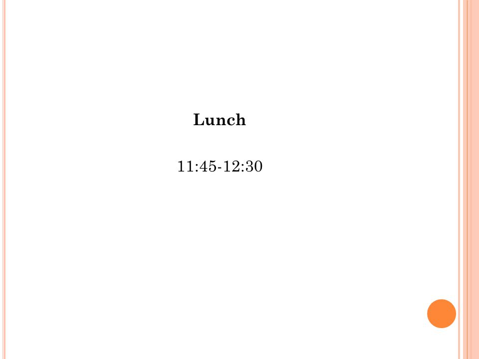 Lunch 11:45-12:30