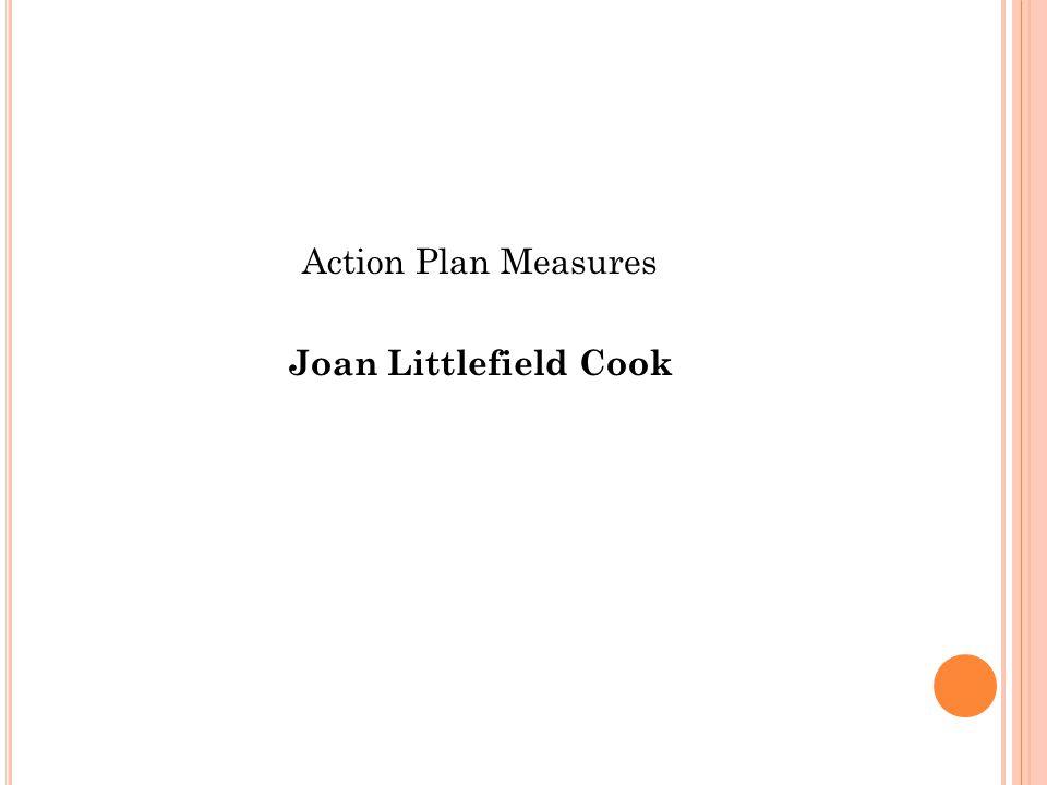 Action Plan Measures Joan Littlefield Cook