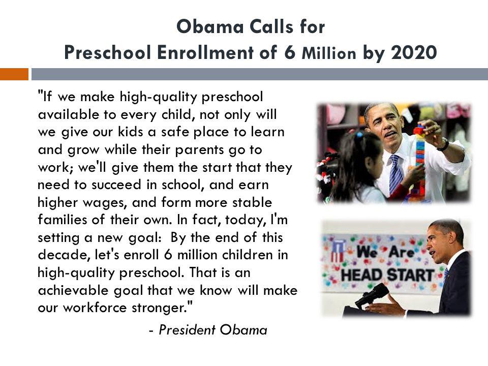 Obama Calls for Preschool Enrollment of 6 Million by 2020