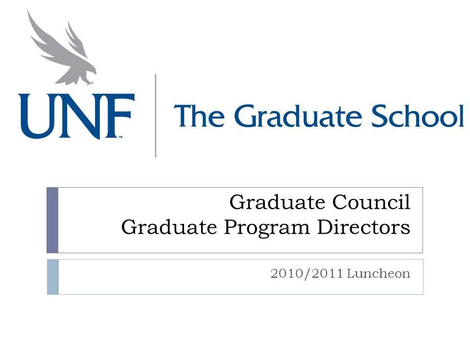 Graduate Council Graduate Program Directors 2010/2011 Luncheon