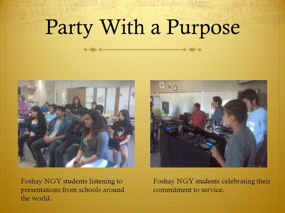 Party With a Purpose Foshay NGY students listening to presentations from schools around the world.