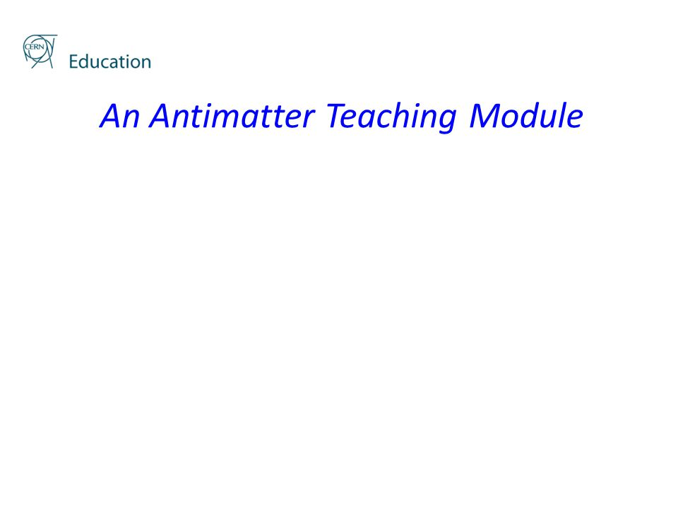 An Antimatter Teaching Module