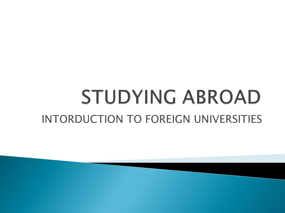 INTORDUCTION TO FOREIGN UNIVERSITIES