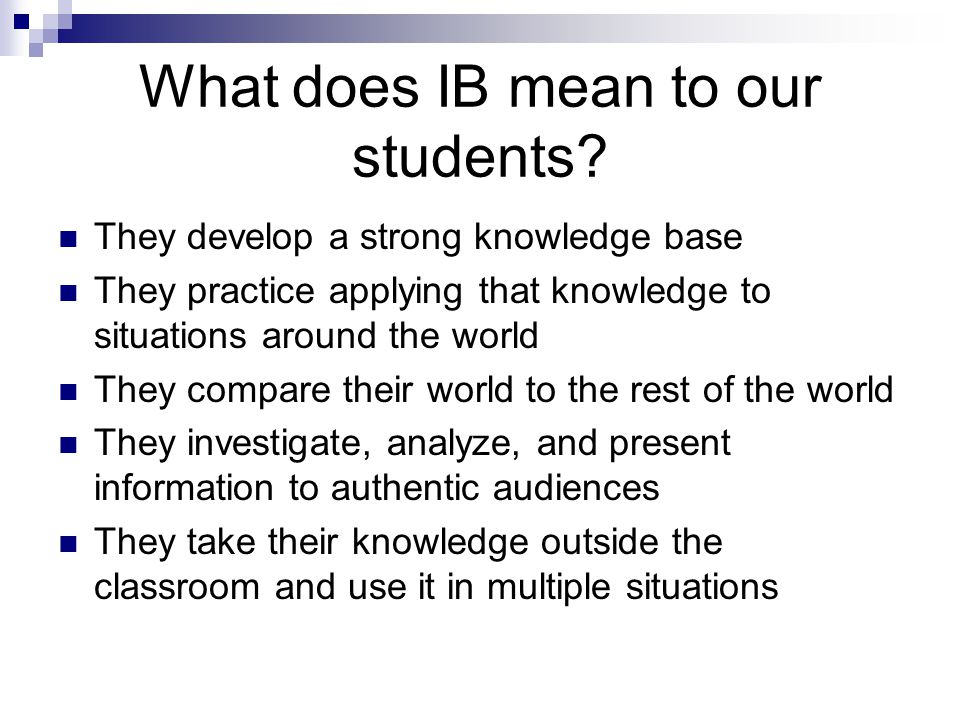 What does IB mean to our students.