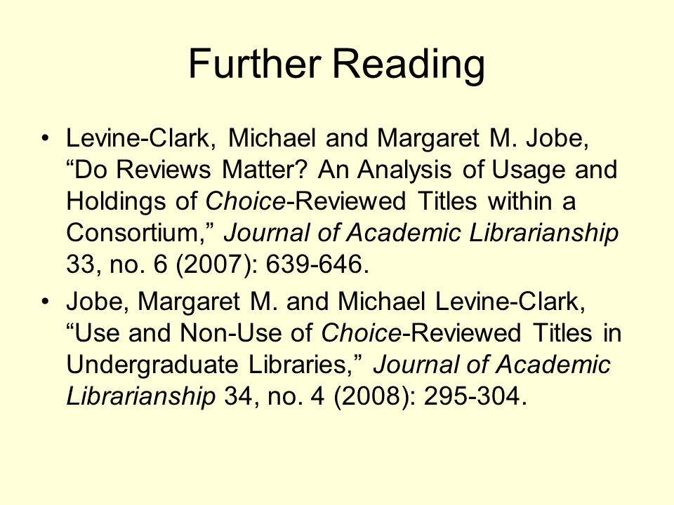 Further Reading Levine-Clark, Michael and Margaret M.