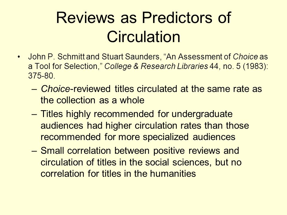 Reviews as Predictors of Circulation John P.