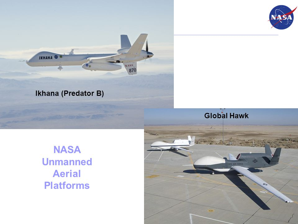 Ikhana (Predator B) NASA Unmanned Aerial Platforms Global Hawk