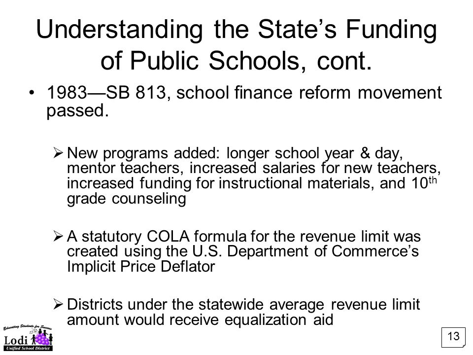 Understanding the State's Funding of Public Schools, cont.
