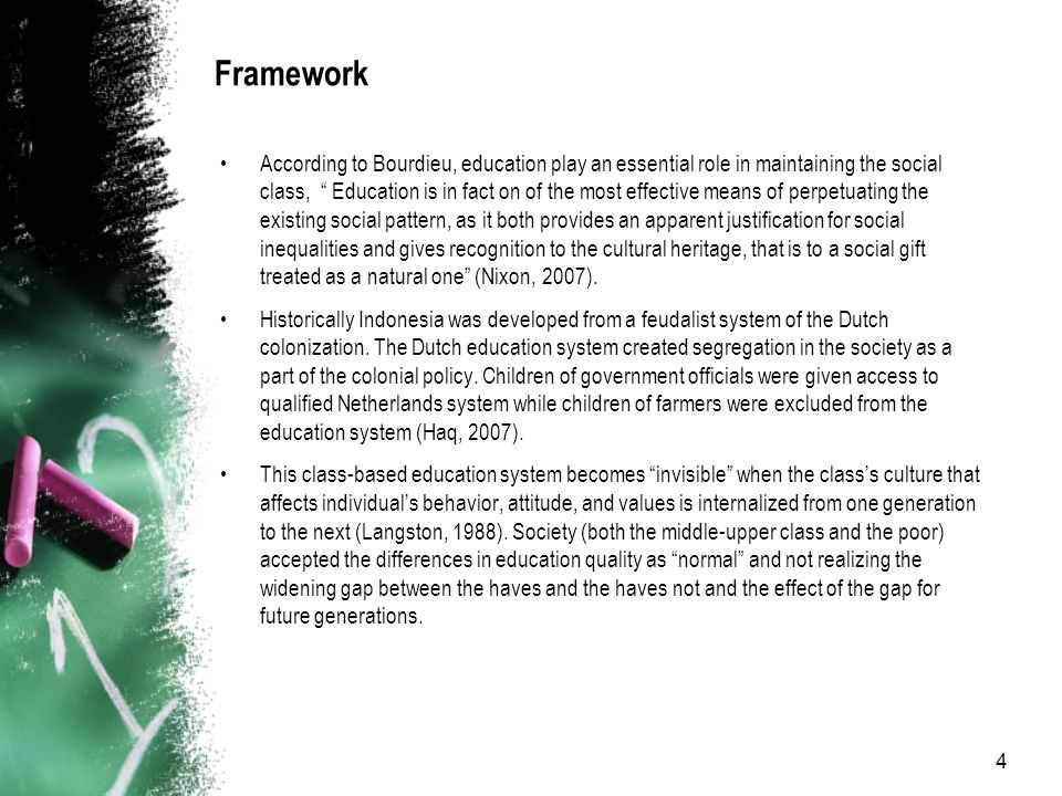 5 Framework The national education was established to eradicate illiteracy and has not change since then.