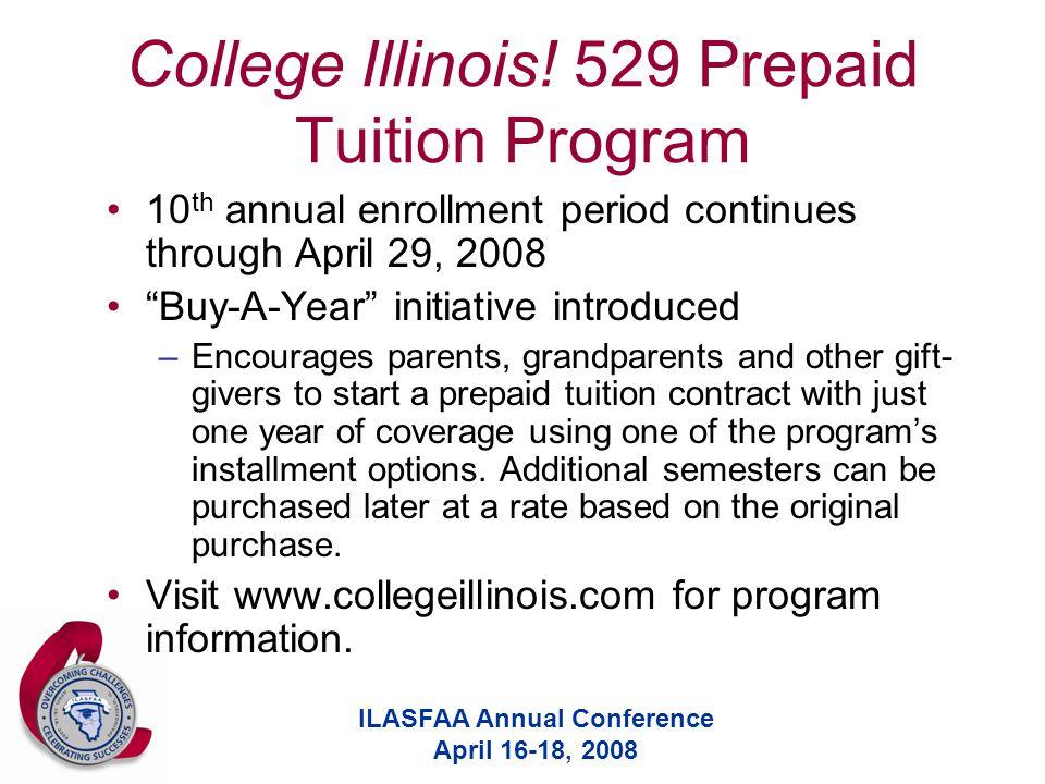 ILASFAA Annual Conference April 16-18, 2008 College Illinois.