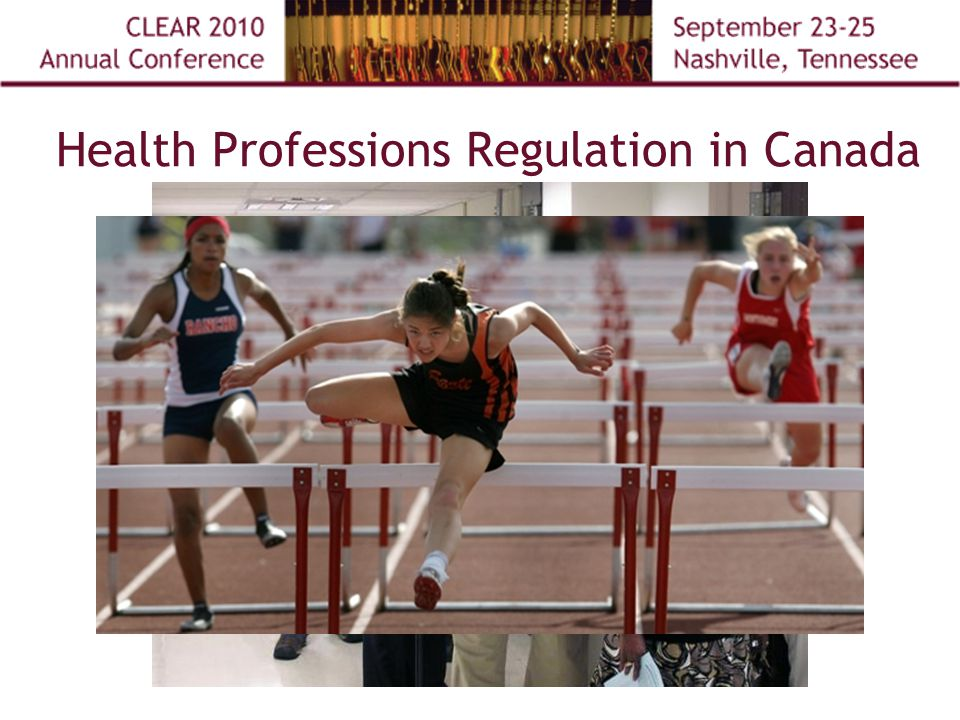 Health Professions Regulation in Canada Diabetes Clinic 7:30 am to 4:30 pm