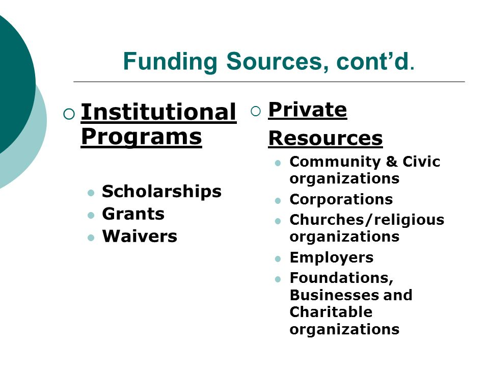 Funding Sources, cont'd.
