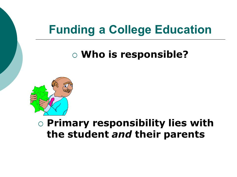 Funding a college education, cont'd.