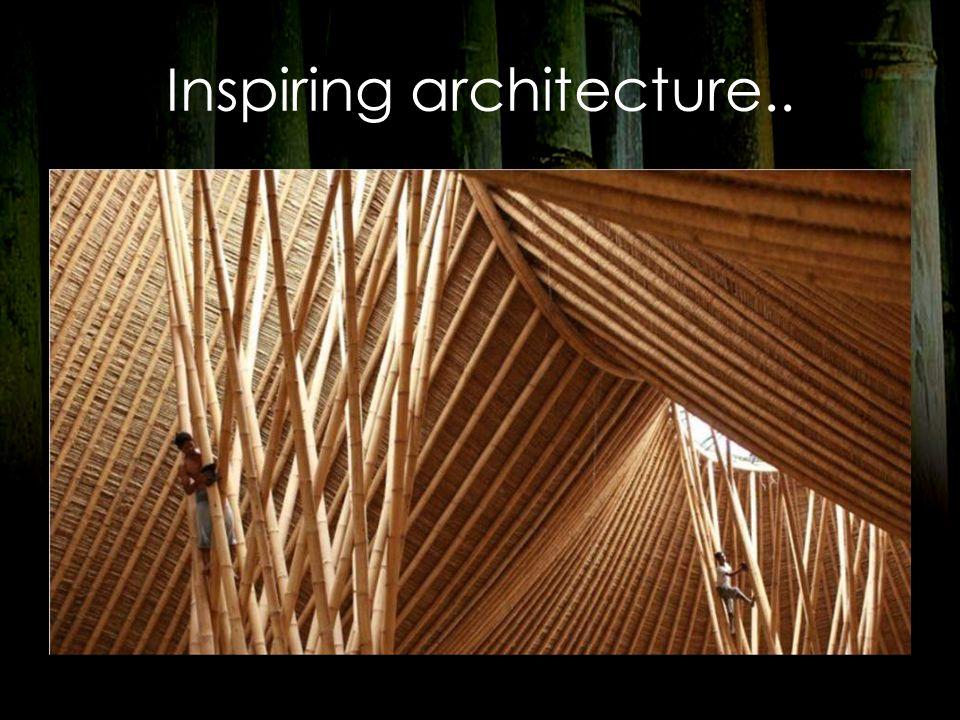 Inspiring architecture..