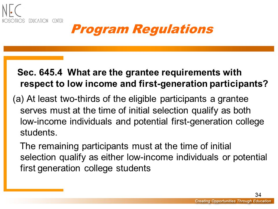 33 Program Regulations Sec.645.3: Who is eligible to participate in an Upward Bound project.