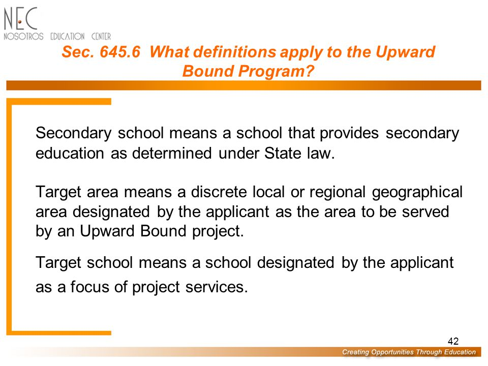 41 Sec. 645.6 What definitions apply to the Upward Bound Program? (3) Has been determined by the project director to be committed to the project, as e