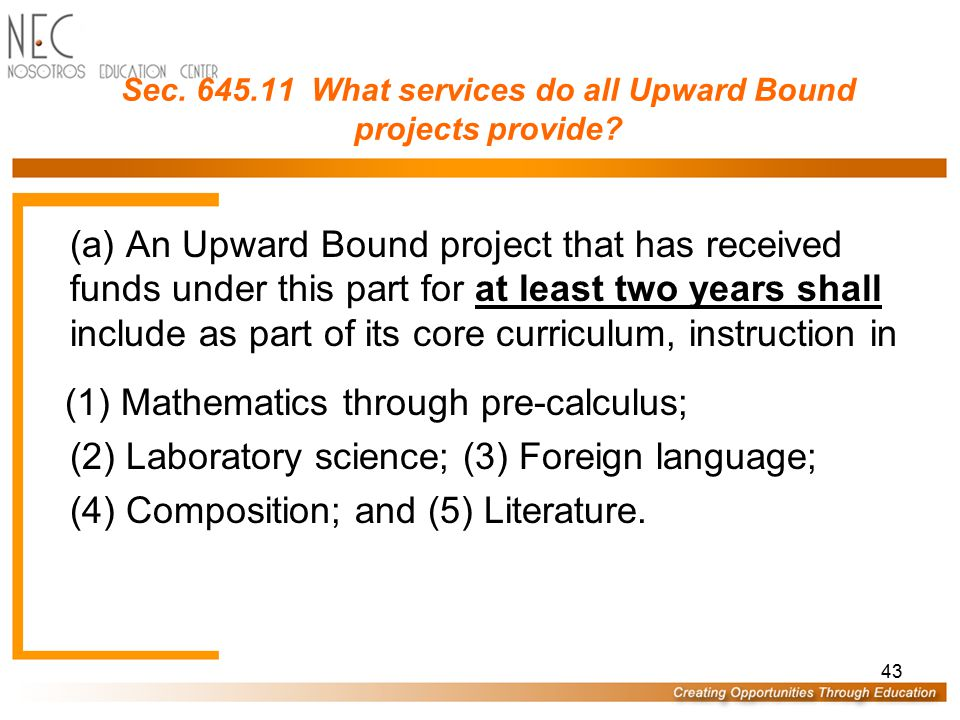 42 Sec. 645.6 What definitions apply to the Upward Bound Program? Secondary school means a school that provides secondary education as determined unde