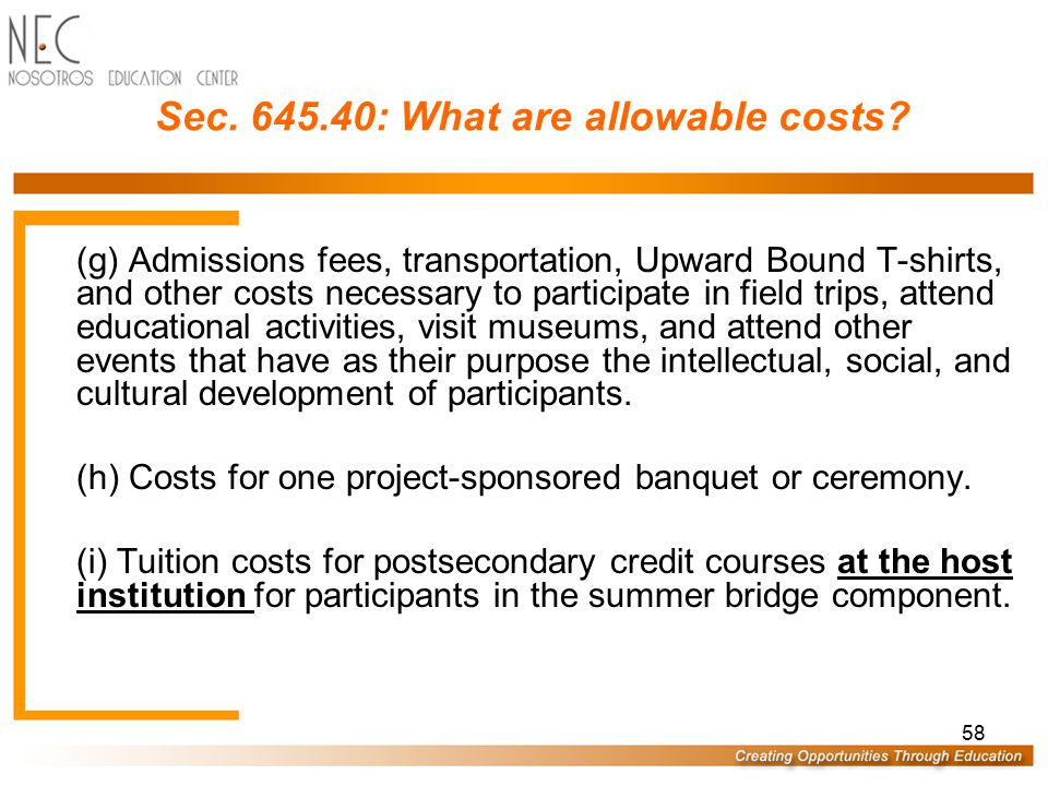 57 Sec.645.40: What are allowable costs.