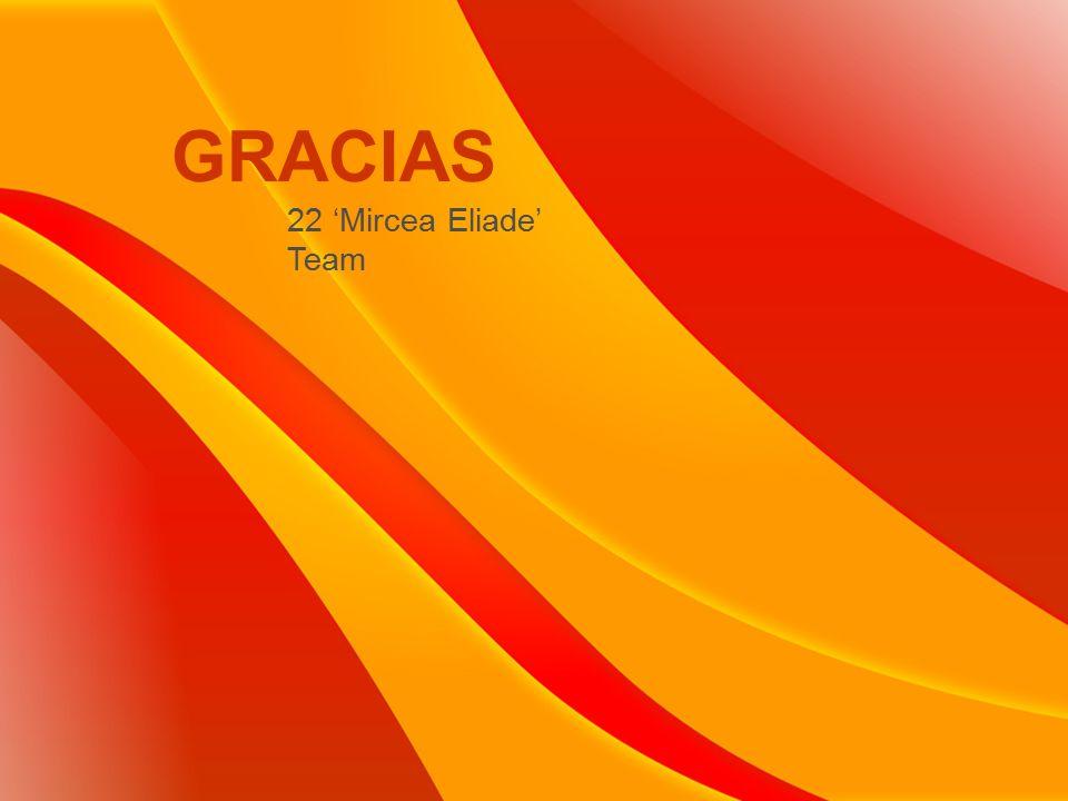 GRACIAS 22 'Mircea Eliade' Team