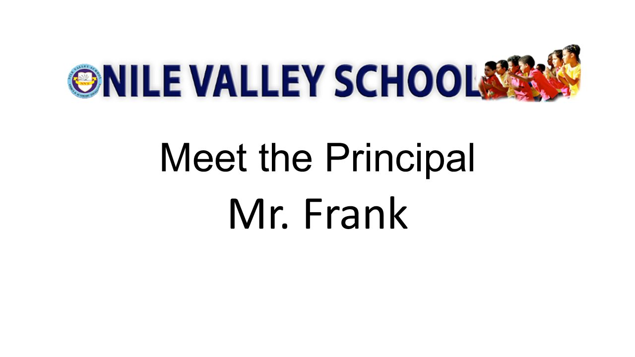 Meet the Principal Mr. Frank