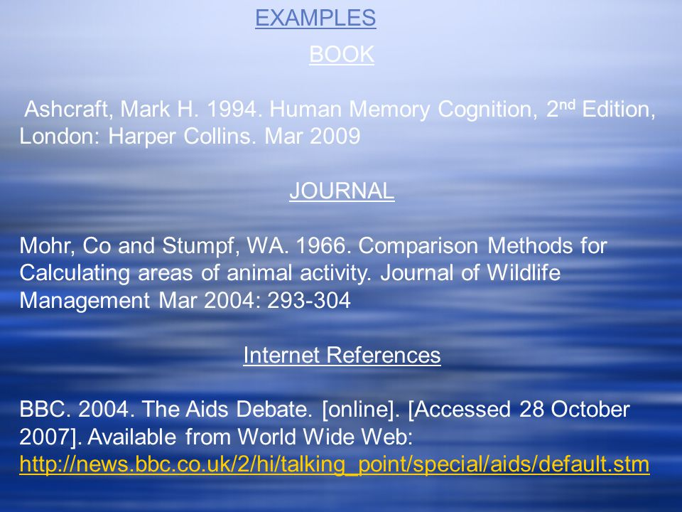 BOOK Ashcraft, Mark H. 1994. Human Memory Cognition, 2 nd Edition, London: Harper Collins. Mar 2009 JOURNAL Mohr, Co and Stumpf, WA. 1966. Comparison