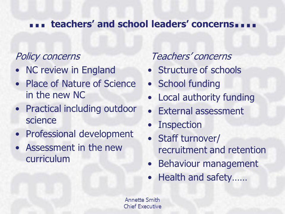 … teachers' and school leaders' concerns ….