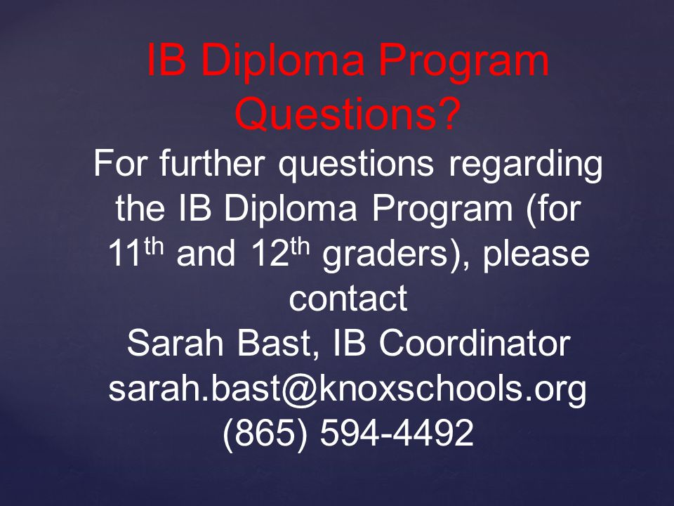 IB Diploma Program Questions.