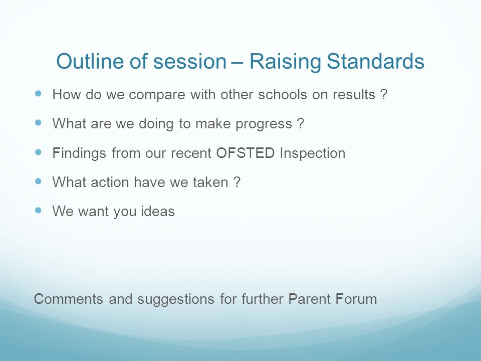 Outline of session – Raising Standards How do we compare with other schools on results .