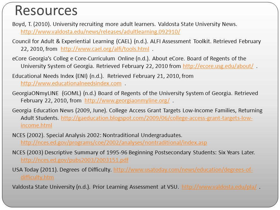 Resources Boyd, T. (2010). University recruiting more adult learners.