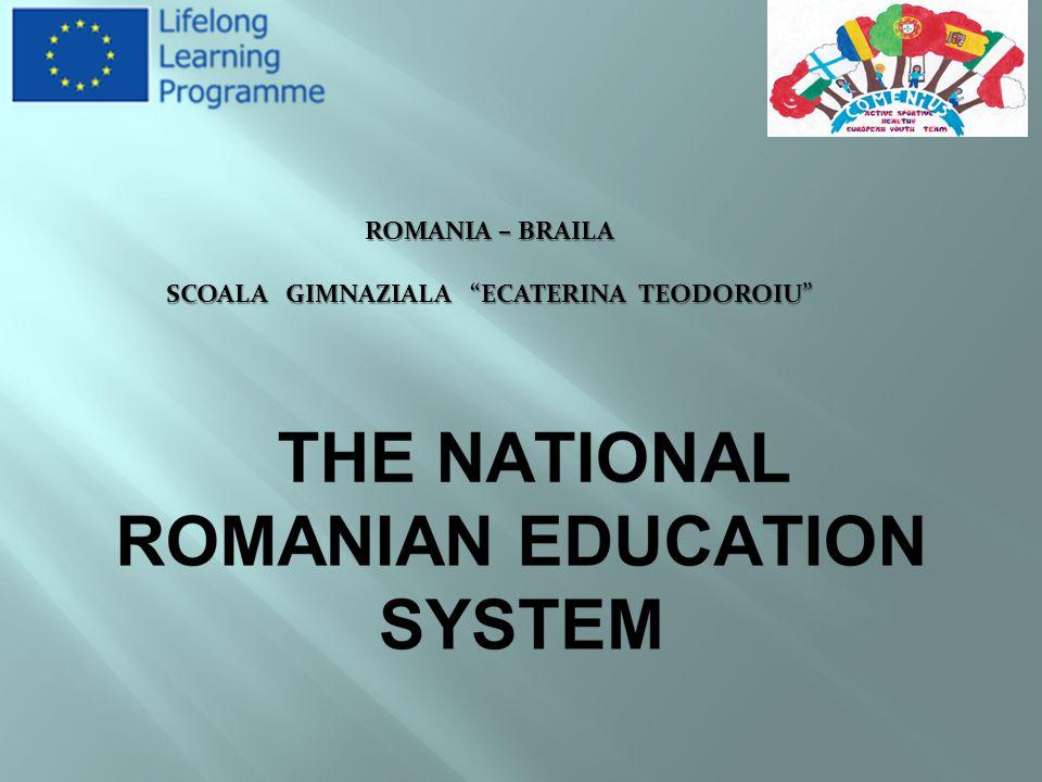 ROMANIA – BRAILA SCOALA GIMNAZIALA ECATERINA TEODOROIU