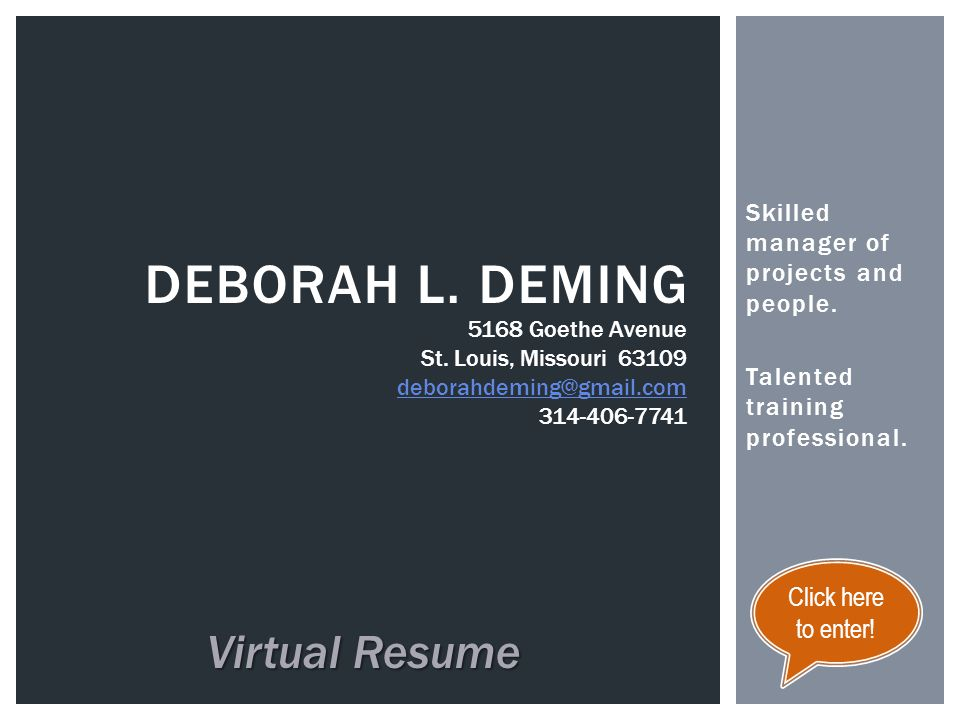 Skilled manager of projects and people.Talented training professional.